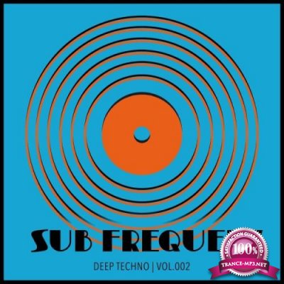 Sub Frequenz (Deep Techno Vol.2) (2018)