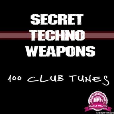 Secret Techno Weapons (100 Club Tunes) (2018)