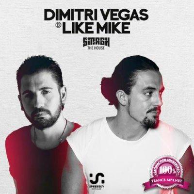 Dimitri Vegas & Like Mike - Smash The House 283 (2018-10-05)