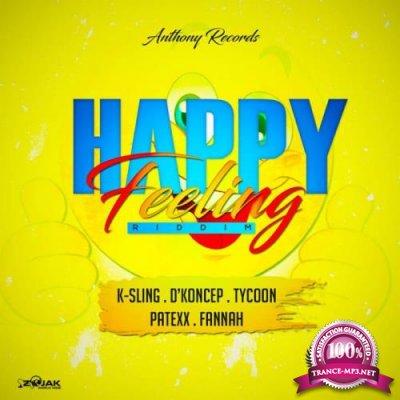 Happy Feeling Riddim (2018)