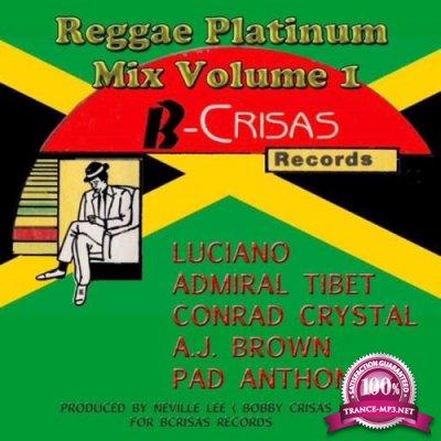 Reggae Platinum Mix, Vol. 1 (2018)