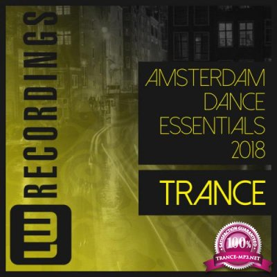 Amsterdam Dance Essentials 2018 Trance (2018)