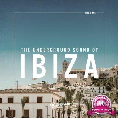 The Underground Sound Of Ibiza Vol 7 (2018)