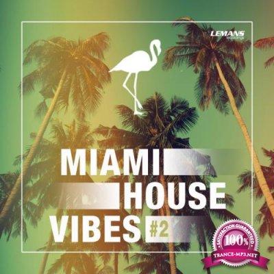 Miami House Vibes #2 (2018)