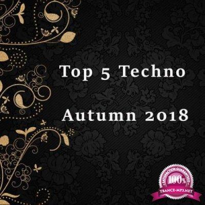 Top 5 Techno Autumn 2018 (2018)