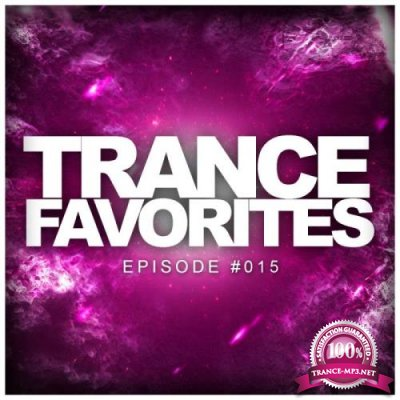 Trance Favorites (Episode #015) (2018)