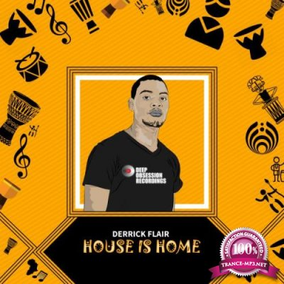 Derrick Flair - House Is Home (2018)