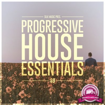 Silk Music Pres. Progressive House Essentials 09 (2018)