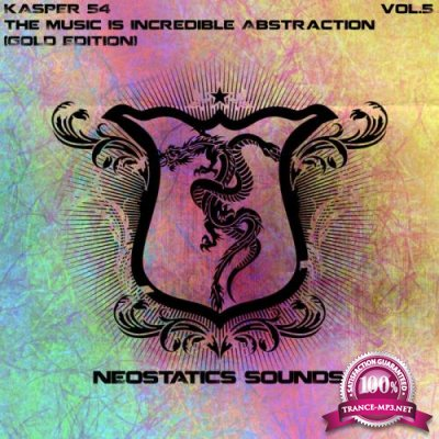 The Music Is Incredible Abstraction Vol 5 (2018)