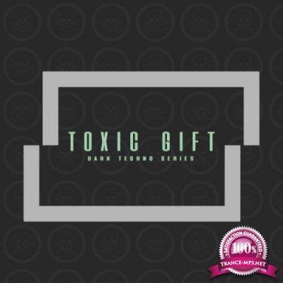 Toxic Gift Dark Techno Series (2018)