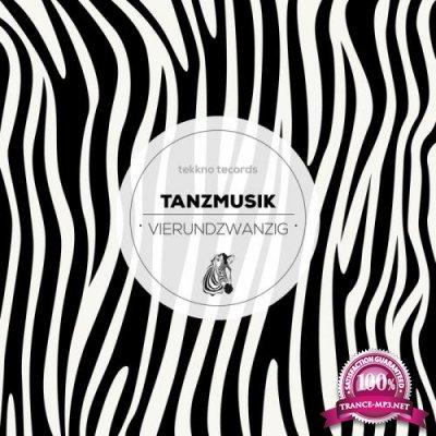 Tanzmusik Vierundzwanzig (2018)