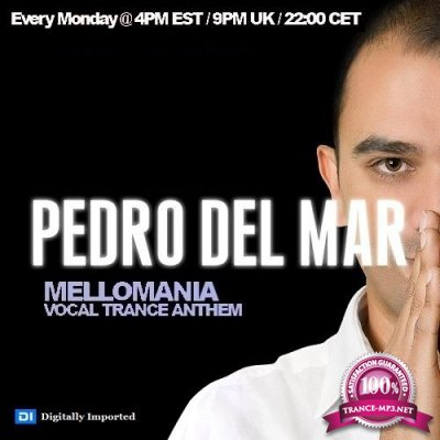 Pedro Del Mar - Mellomania Vocal Trance Anthems 545 (2018-10-22)
