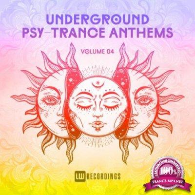 Underground Psy-Trance Anthems Vol 04 (2018)
