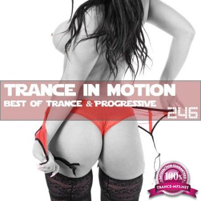 Trance In Motion Vol.246 (2018)