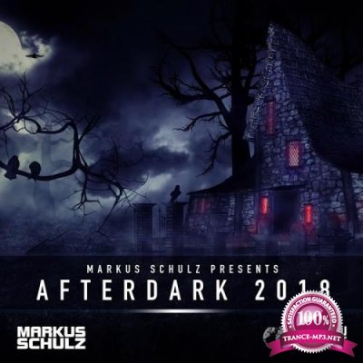 Markus Schulz - Global DJ Broadcast (2018-10-25) Afterdark 2018