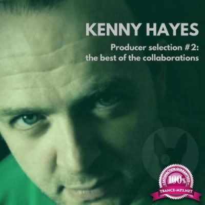 Kenny Hayes (The Best Of The Collaborations) (2018)