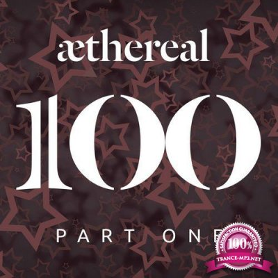 Aethereal 100 Part One (2018)