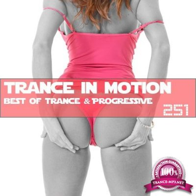 Trance In Motion Vol.251 (2018)