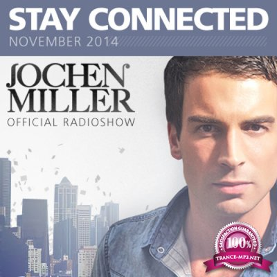 Jochen Miller - Stay Connected 090 (2018-10-29)