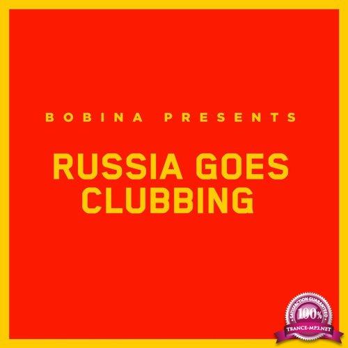 Bobina - Russia Goes Clubbing 525 (2018-11-03)