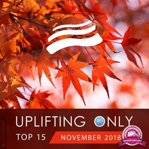 Uplifting Only Top 15: November 2018 (2018)
