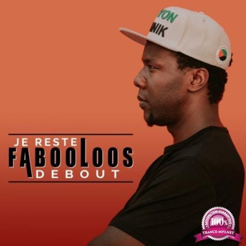 Fabooloos - Je Reste Debout (2018)
