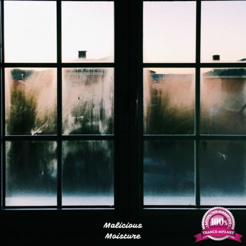 Malicious Moisture - Electric Moisture (2018)