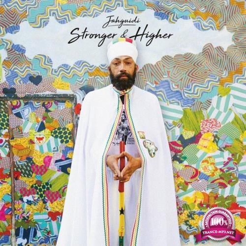 jahguidi - Stronger and Higher (2018)