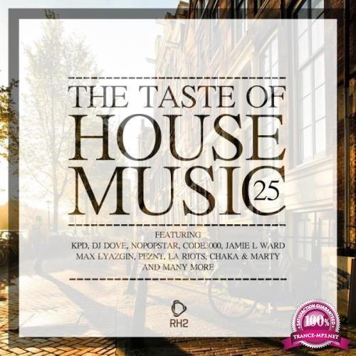 The Taste of House Music, Vol. 25 (2018)