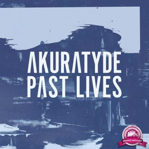 Akuratyde - Past Lives (2018)