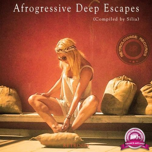 Afrogressive Deep Escapes (Compiled by Silia) (2018)