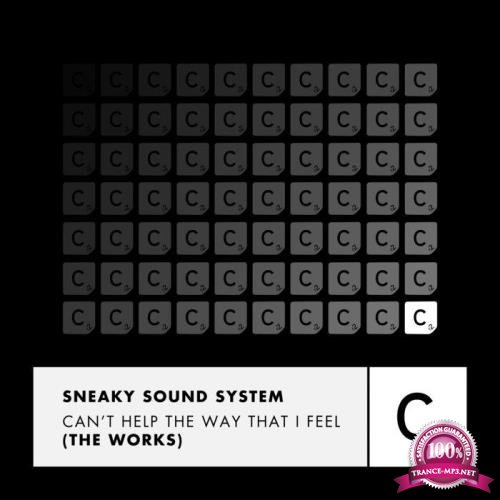 Sneaky Sound System - Can't Help The Way That I Feel (The Works) (2018)