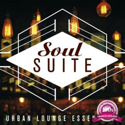 Soul Suite Urban Lounge Essentials (2018)