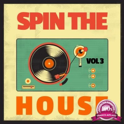 Spin the House, Vol. 3 (2018)