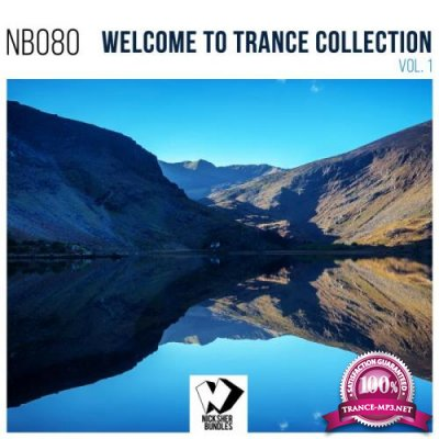 Welcome to Trance Collection, Vol. 1 (2018)