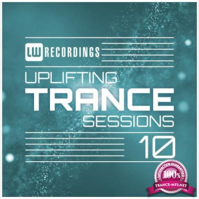 Uplifting Trance Sessions, Vol. 10 (2018)