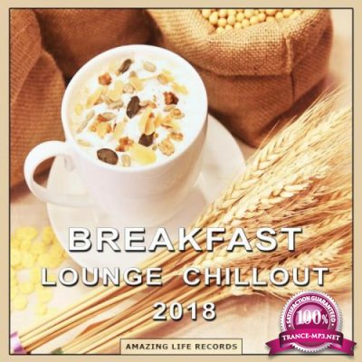 Breakfast Lounge Chillout 2018 (2018)