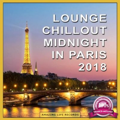 Lounge Chillout Midnight in Paris 2018 (2018)