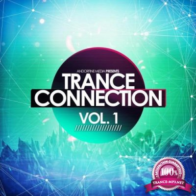 Trance Connection, Vol. 1 (2018)