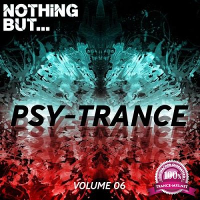 Nothing But... Psy Trance, Vol. 06 (2018)