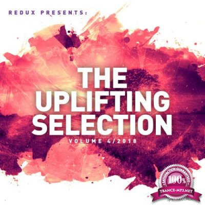 Redux Presents : The Uplifting Selection, Vol. 4: 2018 (2018)