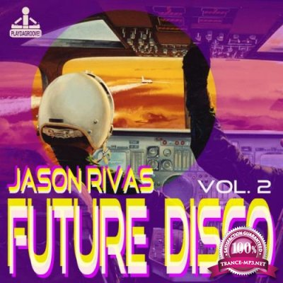 Future Disco, Vol. 2 (2018)