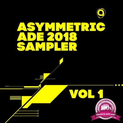 Asymmetric ADE 2018 Sampler Vol 1 (2018)