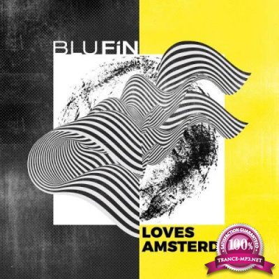 Blufin Loves Amsterdam - Blu Fin Records (2018)