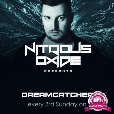 Nitrous Oxide - Dreamcatcher 019 (2018-11-18)