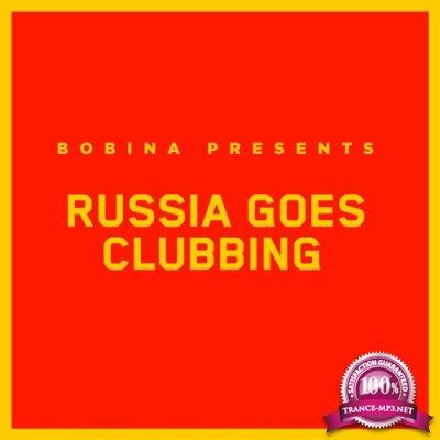 Bobina - Russia Goes Clubbing 526 (2018-11-10)
