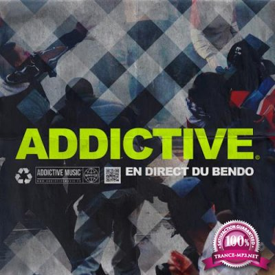 Addictive En Direct Du Bendo (2018)