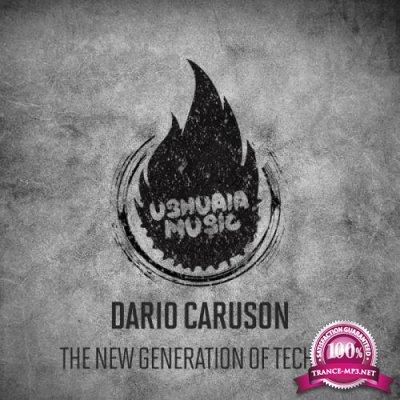 Dario Caruson - The New Generation Of Techno (2018)
