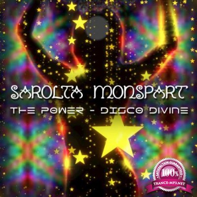 Sarolta Monspart - The Power Disco Divine (2018)