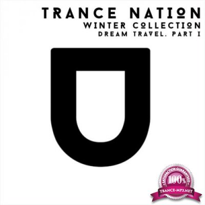 Dream Travel - Trance Nation Winter Collection Part 1 (2018)